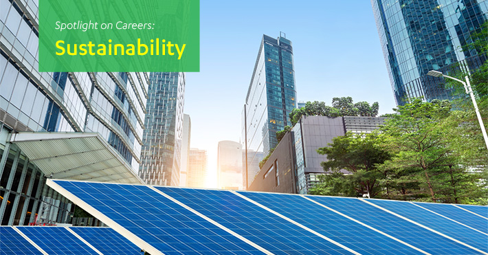 Career Spotlight on Sustainability
